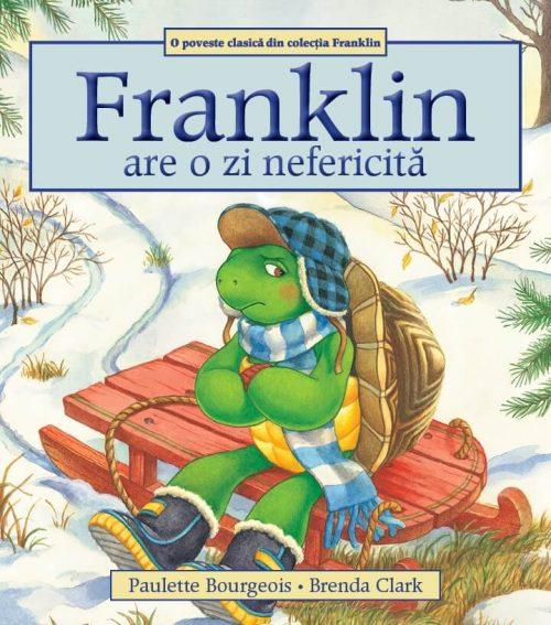 Franklin are o zi nefericită, de Paulette Bourgeois și Brenda Clark - Editura Katartis