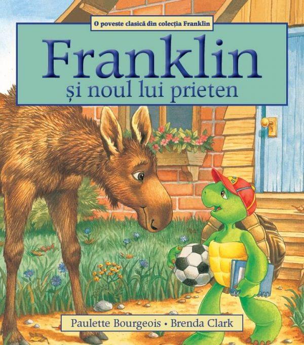 Franklin și noul lui prieten - Katartis - Brenda Clark si Paulette Bourgeois