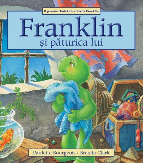 Franklin și păturica lui, de Paulette Bourgeois și Brenda Clark - Editura Katartis
