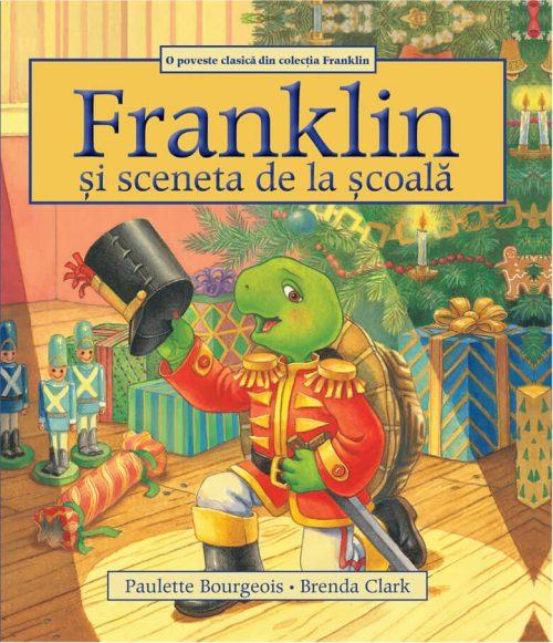 Franklin și sceneta de la școală, de Paulette Bourgeois și Brenda Clark - Seria Franklin - Editura Katartis