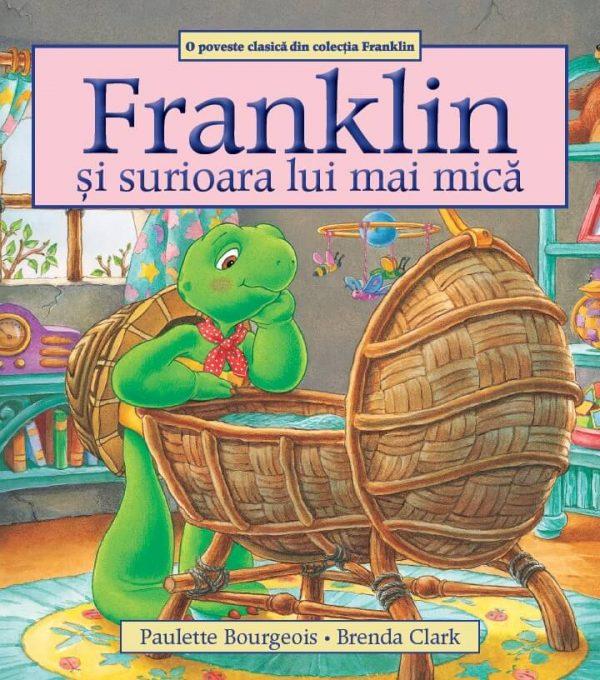 Franklin și surioara lui mai mică, Editura Katartis - Paulette Bourgeois si Brenda Clark