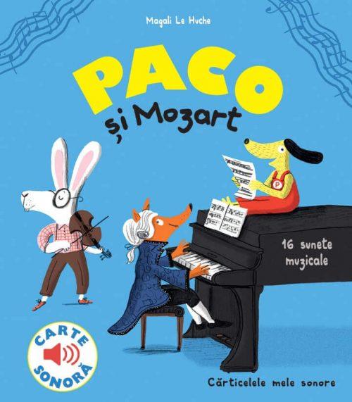 Paco si Mozart, de Magali Le Huche - editura Katartis