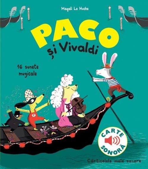 Paco și Vivaldi - Magali Le Huche - Katartis - carte muzicala clasica sonora