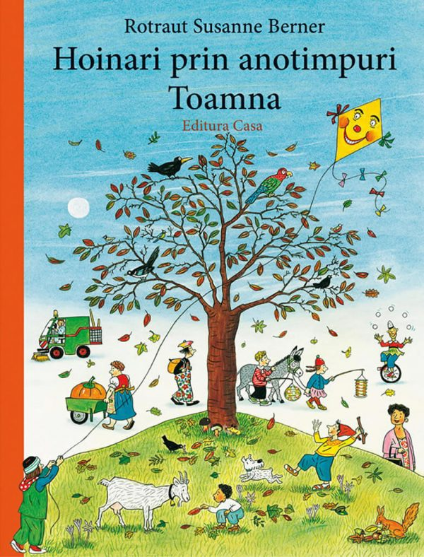Hoinari prin anotimpuri - Toamna, de Rotraut Susanne Berner – Editura Casa – Carte de cautare