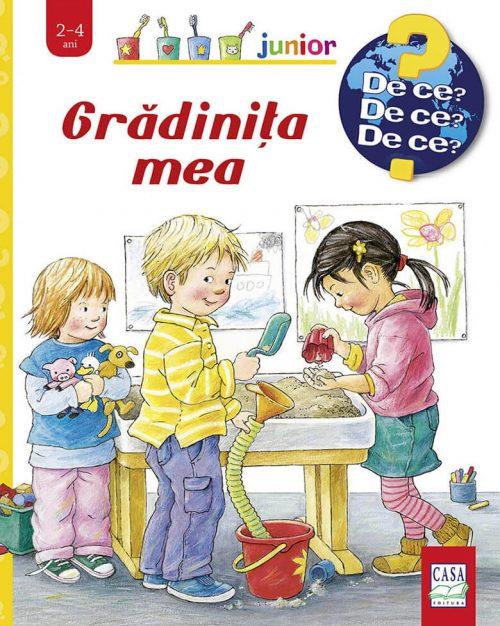 Grădinița mea, de Doris Rübel. Colecția Junior (2-4 ani) | Editura Casa