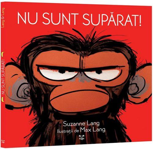 Nu sunt supărat!, de Suzanne Lang și Max Lang - Editura Hugs