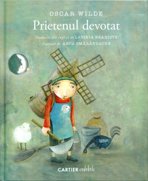 Prietenul devotat, de Oscar Wilde și Anca Smărăndache | codobelc – Editura Cartier