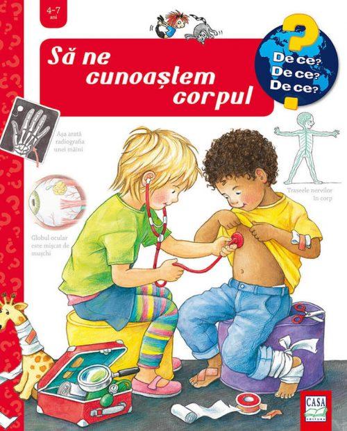 Să ne cunoaștem corpul, de Doris Rübel - carte ferestre 4-7 ani - editura casa