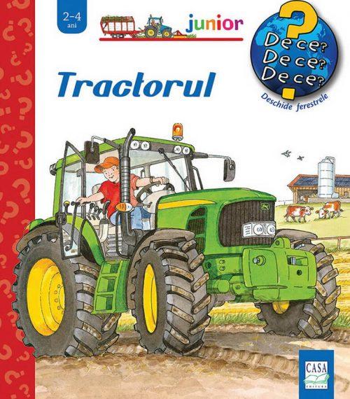 Tractorul, de Andrea Erne și Wolfgang Metzger. Colecția Junior (2-4 ani) | Editura Casa