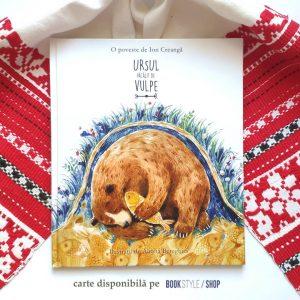 Ursul păcălit de vulpe, de Ion Creangă și cu ilustrații de Aliona Bereghici - disponibilă în România pe bookstyle.ro