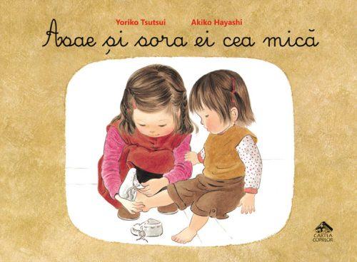 Asae și sora ei cea mică, de Yoriko Tsutsui și Akiko Hayashi - Editura Cartea Copiilor