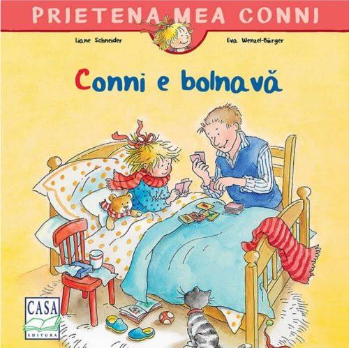 Conni e bolnavă - Prietena mea Conni - Editura Casa