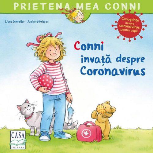 Conni învață despre Coronavirus - Prietena mea Conni - Editura Casa