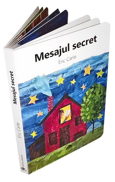 Mesajul secret - Carte cu pagini de diferite forme - Eric Carle - Editura Cartea Copiilor