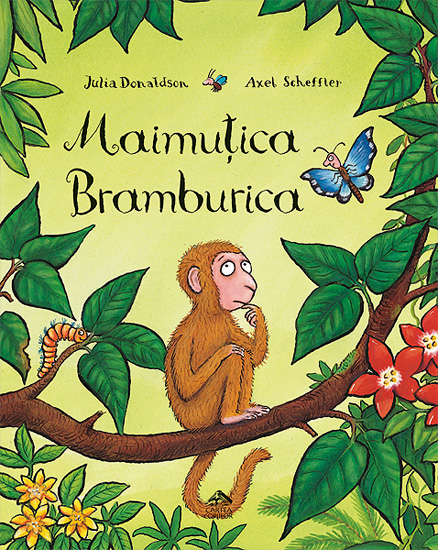 Maimuțica Bramburica de Julia Donaldson și Axel Scheffler - Editura Cartea Copiilor