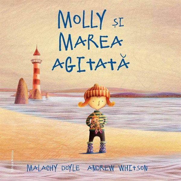 Molly și marea agitată, de Malachy Doyle și Andrew Witson - Editura Nomina