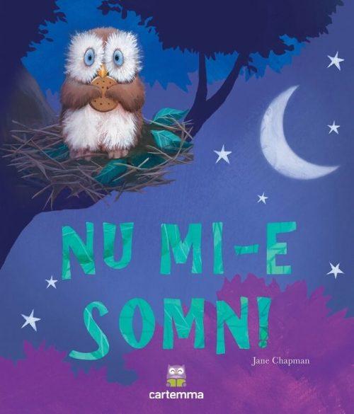 Nu mi-e somn, de Jane Chapman - Editura Cartemma