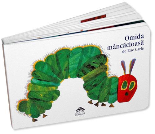 Omida mâncăcioasă - Eric Carle - Editura Cartea Copiilor
