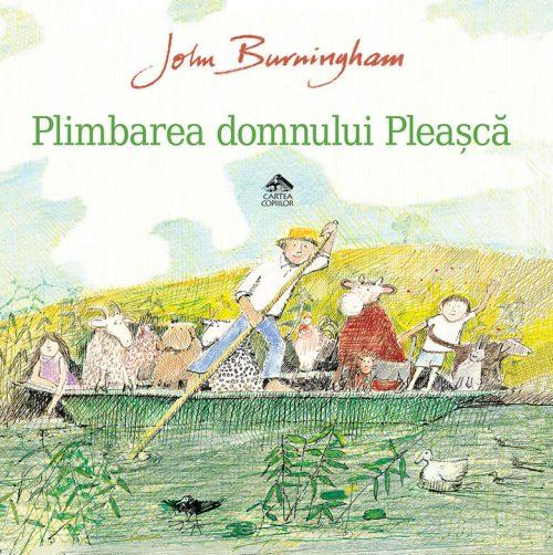Plimbarea domnului Pleașcă, de John Burningham - Editura Cartea Copiilor