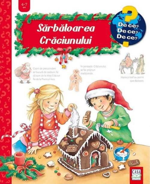 Sărbătoarea Crăciunului - carte cu ferestre - colecția De ce 4-7 ani - Editura Casa