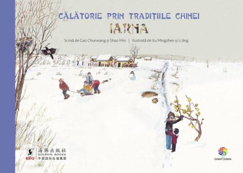 Călătorie prin tradițiile Chinei. Iarna - Editura Corint Junior