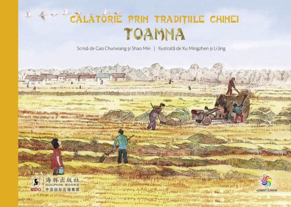 Călătorie prin tradițiile Chinei. Toamna - Editura Corint Junior
