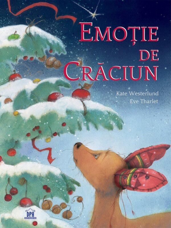 Emoție de Crăciun, de Kate Westerlund și Eve Tharlet | Editura DPH
