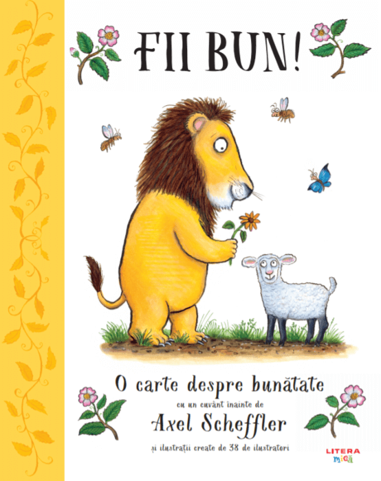 Fii bun, de Alison Green. O carte despre bunătate – Editura Litera
