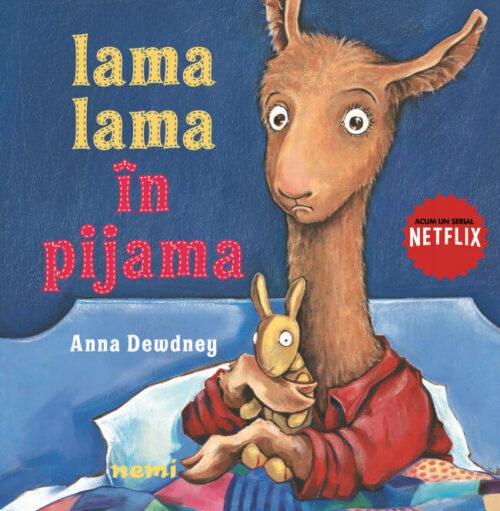 Lama Lama în pijama, de Anna Dewdney - Editura Nemi