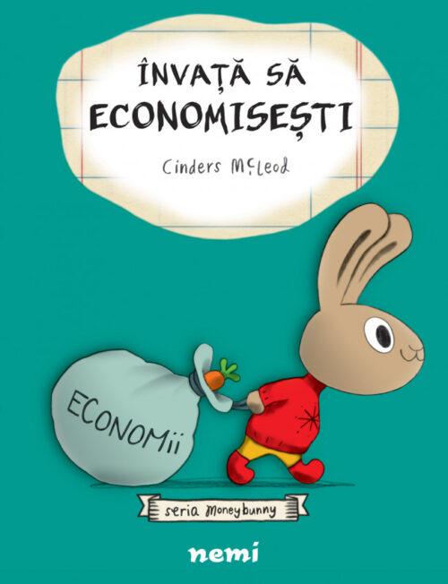 Învaţă să economiseşti - Seria Moneybunny - Educație financiară pentru cei mici - Editura Nemi