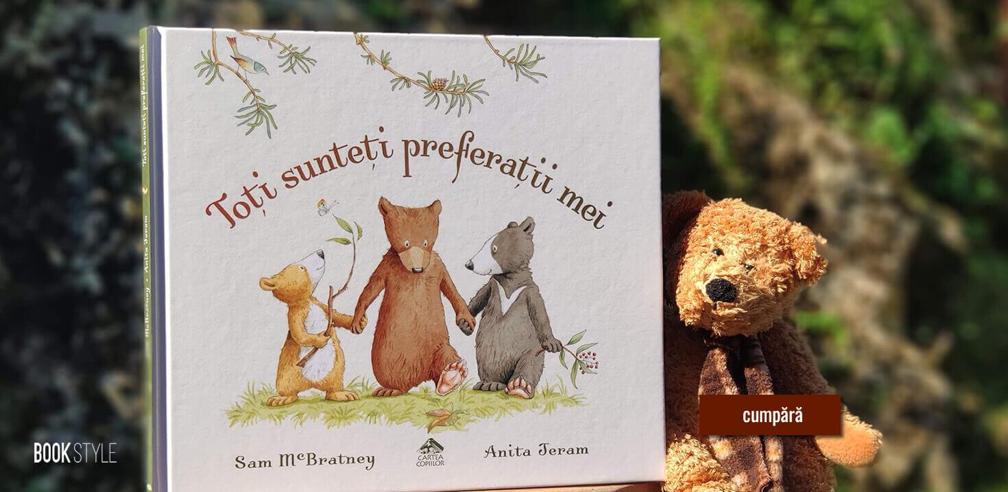 Toți sunteți preferații mei de Sam McBratney, cu ilustrații de Anita Jeram - Editura Cartea Copiilor