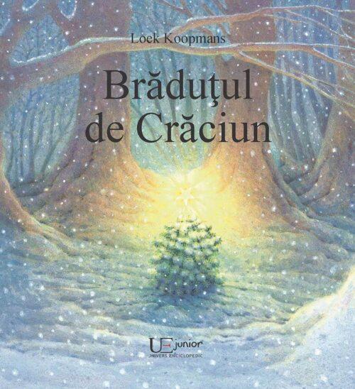 Brăduțul de Crăciun, de Loek Koopmans - Univers Enciclopedic Junior