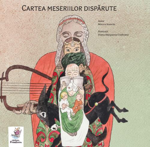 Cartea meseriilor dispărute, de Mircea Stanciu și Diana Margareta Cepleanu