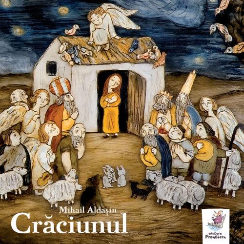 Crăciunul, de Mihail Aldașin - Editura Frontiera