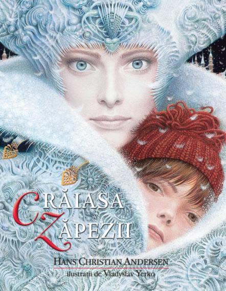 Crăiasa Zăpezii - Hans Christian Andersen și Vladyslav Yerko - Editura Litera