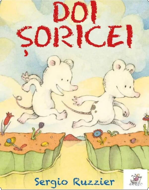 Doi șoricei, de Sergio Ruzzier - Editura Frontiera - carte fără cuvinte