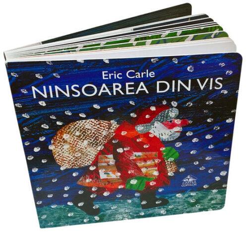 Ninsoarea din vis, de Eric Carle - Editura Cartea Copiilor