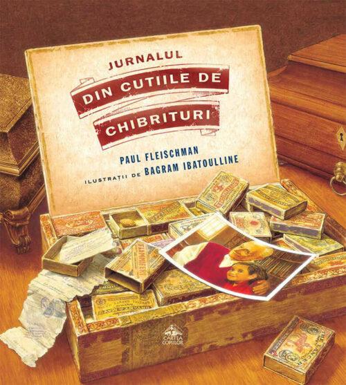 Jurnalul din cutiile de chibrituri, de Paul Fleischman și Bagram Ibatoulline - Ed. Cartea Copiilor
