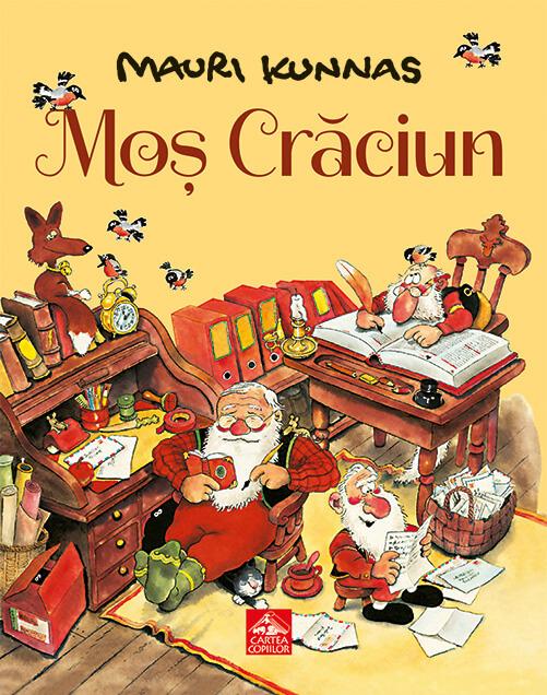 Moș Crăciun, de Mauri Kunnas - Editura Cartea Copiilor