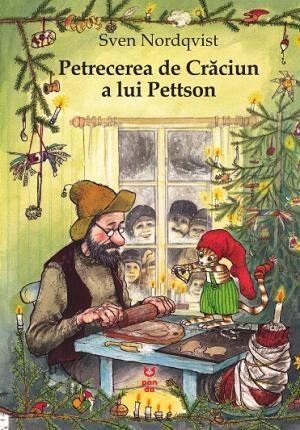 Petrecerea de Crăciun a lui Pettson - Sven Nordqvist - Editura Pandora M