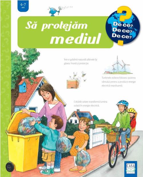 Să protejăm mediul - Carte ferestre - Colecția De ce? (4-7 ani) - Editura Casa