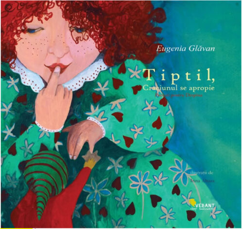 Tiptil, Crăciunul se apropie - Eugenia Glavan - Editura Vellant