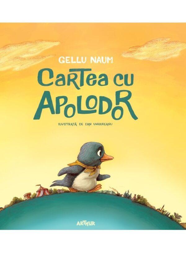 Cartea cu Apolodor - Gellu Naum și Dan Ungureanu - Editura Arthur