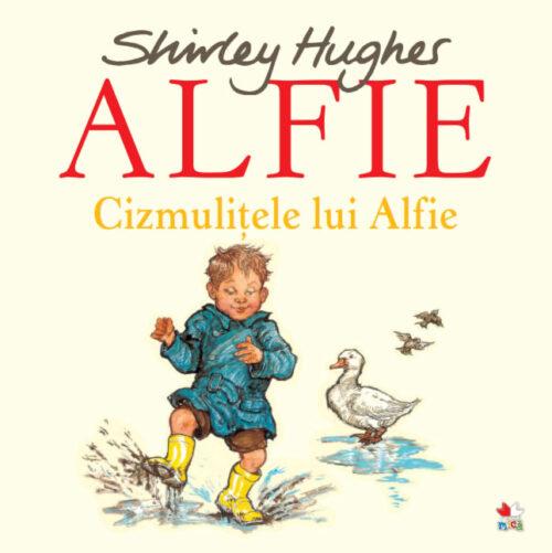 Cizmulițele lui Alfie - Shirley Hughes - Editura Litera