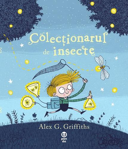 Colecționarul de insecte, de Alex G. Griffiths - Pandora M