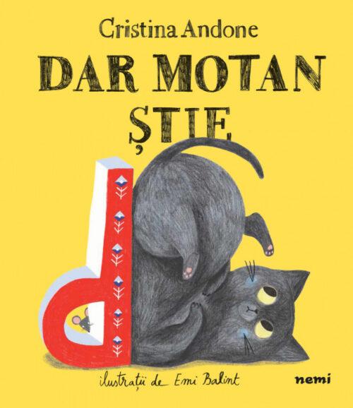 Dar Motan știe, de Cristina Andone, Emi Balint - Editura Nemi