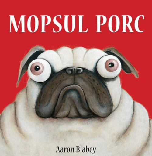 Mopsul Porc - Aaron Blabey - Vlad și cartea cu genius
