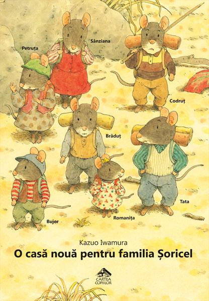 O casă nouă pentru familia Șoricel - Kazuo Iwamura - Editura Cartea Copiilor