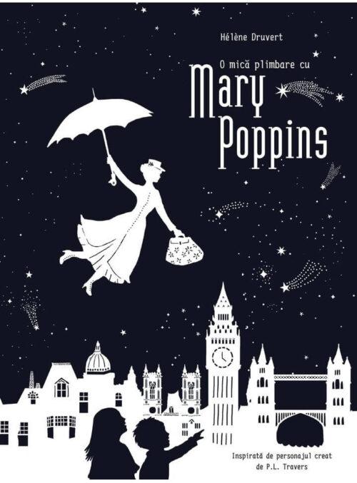 O mică plimbare cu Mary Poppins, de Hélène Druvert - Vlad și Cartea cu Genius