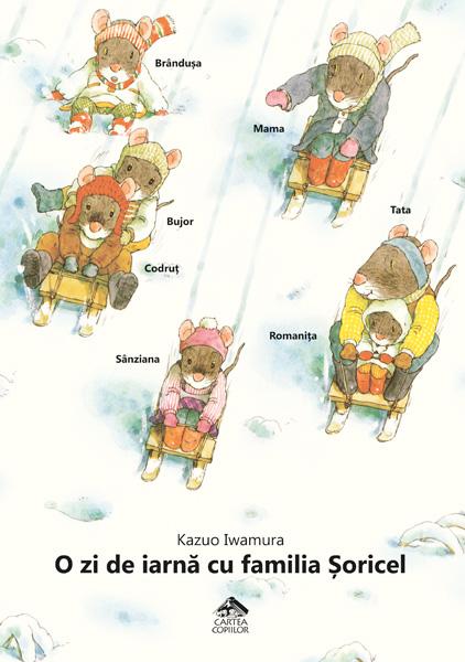 O zi de iarnă cu familia Șoricel, de Kazuo Iwamura - Editura Cartea Copiilor
